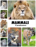 Mammals - Carnivores book summary, reviews and downlod