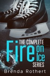 The Complete Fire on Ice Series book summary, reviews and downlod