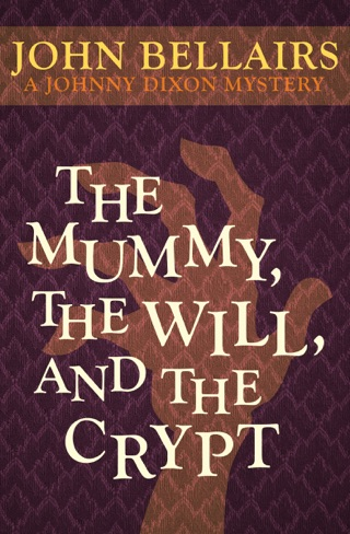 The Mummy, the Will, and the Crypt by OpenRoad Integrated Media, LLC book summary, reviews and downlod
