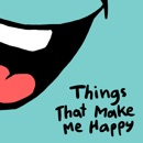 Things That Make Me Happy book summary, reviews and download