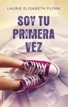 Soy tu primera vez book summary, reviews and downlod