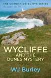 Wycliffe and the Dunes Mystery book summary, reviews and downlod