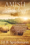 AMISH Anthology (Four Complete Amish Stories in One Volume) book summary, reviews and downlod