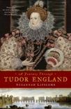 A Journey Through Tudor England book summary, reviews and download