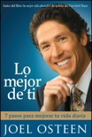 Lo mejor de ti (Become a Better You) Spanish Editi book summary, reviews and download