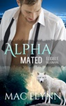 Eligible Billionaire: Alpha Mated #1, An Alpha Billionaire Werewolf Shifter Romance book summary, reviews and download