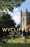 Wycliffe And The Last Rites book summary, reviews and downlod