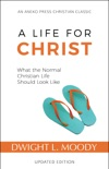 A Life for Christ book summary, reviews and download