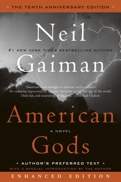 American Gods: The Tenth Anniversary Edition (Enhanced Edition) (Enhanced Edition) E-Book Download