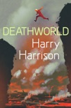 Deathworld book summary, reviews and download