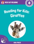 Reading for Kids: Giraffes book summary, reviews and download