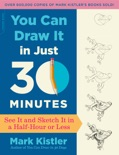 You Can Draw It in Just 30 Minutes book summary, reviews and download