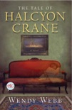 The Tale of Halcyon Crane book summary, reviews and download