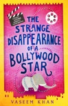 The Strange Disappearance of a Bollywood Star book summary, reviews and downlod