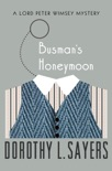 Busman's Honeymoon book summary, reviews and downlod