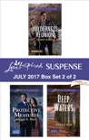 Harlequin Love Inspired Suspense July 2017 - Box Set 2 of 2 book summary, reviews and downlod