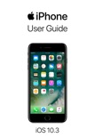 iPhone User Guide for iOS 10.3 book summary, reviews and downlod