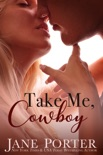 Take Me, Cowboy book summary, reviews and downlod