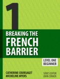 Breaking the French Barrier Level 1 textbook synopsis, reviews