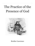 The Practice of the Presence of God book summary, reviews and download