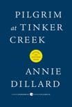 Pilgrim at Tinker Creek book summary, reviews and downlod