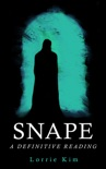 Snape: A Definitive Reading book summary, reviews and download