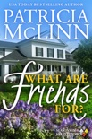 What Are Friends For? book summary, reviews and download