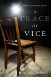 A Trace of Vice (a Keri Locke Mystery--Book #3) book summary, reviews and downlod