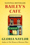 Bailey's Cafe book summary, reviews and download