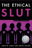 The Ethical Slut, Third Edition book summary, reviews and download