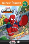 World of Reading: Super Hero Adventures: Thwip! You Are It! book summary, reviews and download