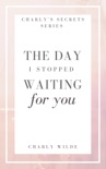 The Day I Stopped Waiting For You e-book