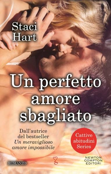 Un perfetto amore sbagliato by Staci Hart Book Summary, Reviews and E-Book Download