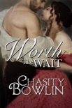 Worth The Wait book summary, reviews and downlod