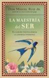 La maestría del ser book summary, reviews and downlod