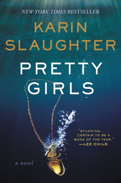 Pretty Girls by Karin Slaughter Book Summary, Reviews and E-Book Download