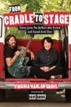 From Cradle to Stage book summary, reviews and download