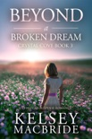 Beyond a Broken Dream: A Christian Suspense Romance book summary, reviews and download