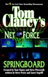 Tom Clancy's Net Force: Springboard book summary, reviews and downlod