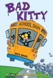 Bad Kitty School Daze book summary, reviews and download