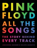 Pink Floyd All the Songs book summary, reviews and download