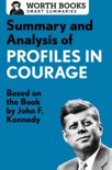 Summary and Analysis of Profiles in Courage book summary, reviews and downlod