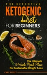 The Effective Ketogenic Diet for Beginners book summary, reviews and download