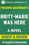 Britt-Marie Was Here: A Novel by Fredrik Backman Digest & Review book summary, reviews and downlod