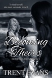 Becoming Theirs book summary, reviews and download