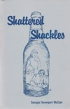Shattered Shackles book summary, reviews and download