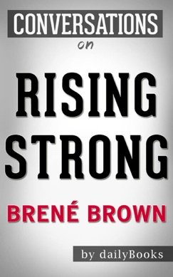 Rising Strong By Brene Brown  Conversation Starters E-Book Download