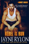 Rebel on the Run book summary, reviews and downlod