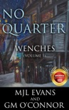 No Quarter: Wenches - Volume 1 book summary, reviews and downlod