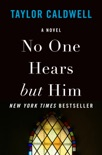 No One Hears but Him book summary, reviews and downlod
